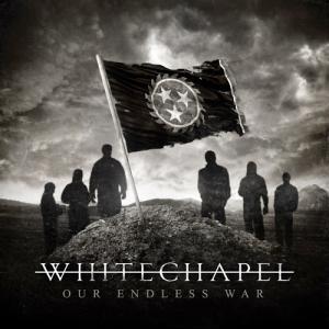 Our_Endless_War_Whitechapel